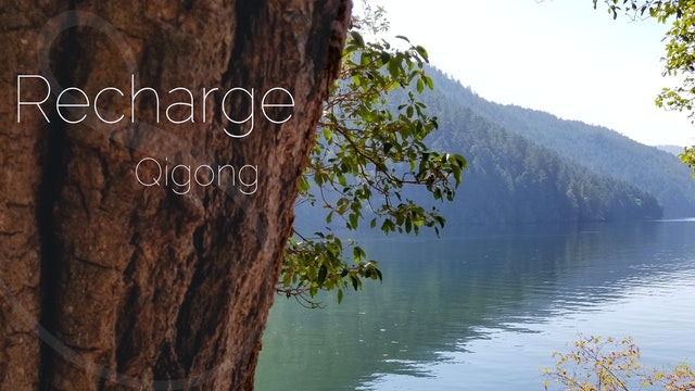 Recharge Qigong (9 mins)