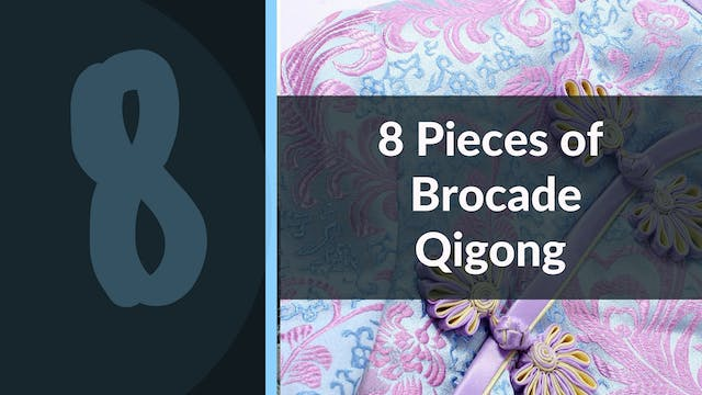 8 Pieces of Brocade Classic Qigong Ro...