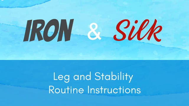 Iron & Silk - Legs and Stability Inst...