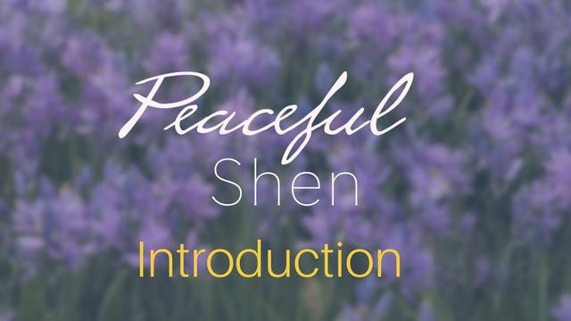 Peaceful Shen INTRO (5 mins)