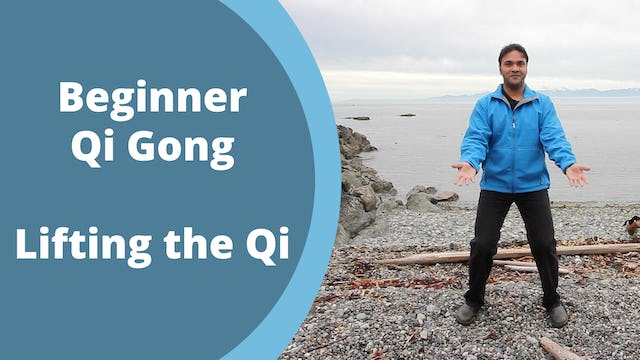 Lifting the Qi Exercise (8 mins)