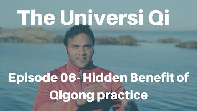 Universi Qi Episode 6 - Hidden Benefi...