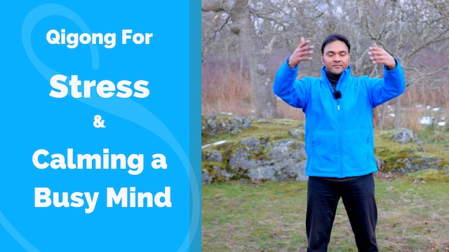 Qigong for Stress and Calming the Mind with Jeffrey Chand (6 mins)