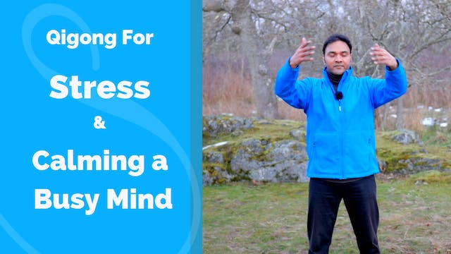 Qigong for Stress and Calming the Min...