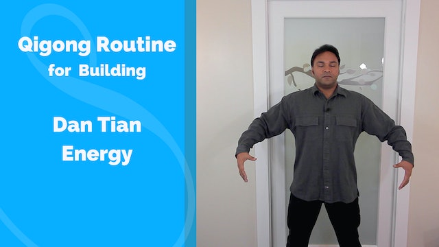 Building Dan Tian - Simple Routine (12 mins)