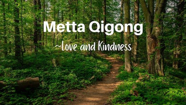 Metta Qigong Practice - Love and Kind...