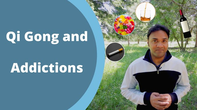 Qi Gong and Addictions (4 mins)