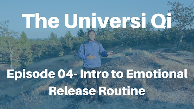 Universi Qi Episode 4 - Introduction to Emotional Release Routine (2 mins)