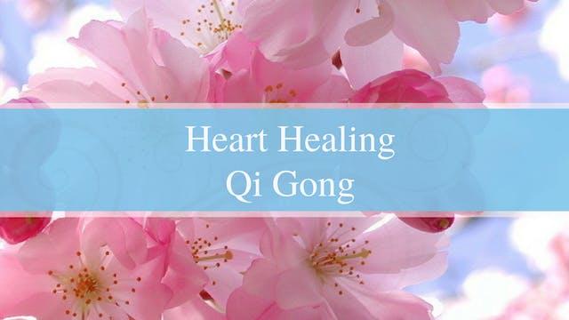 Heart Healing (22 mins)