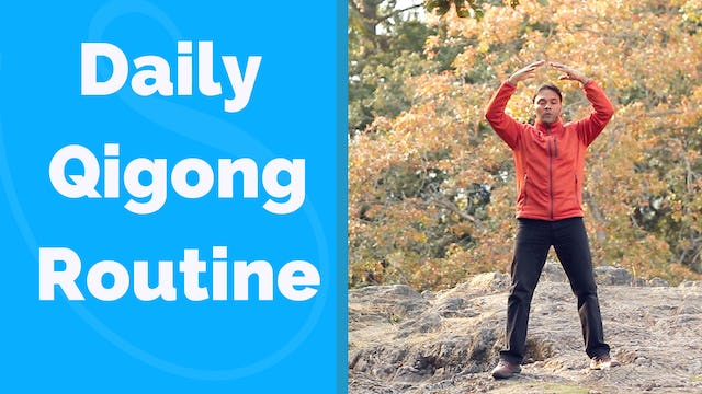 Daily Practice Qi Gong Routine (8 mins)