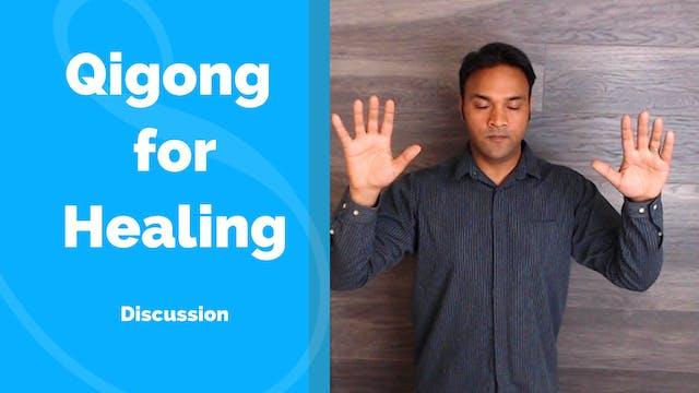 Qigong and Healing (10 mins)