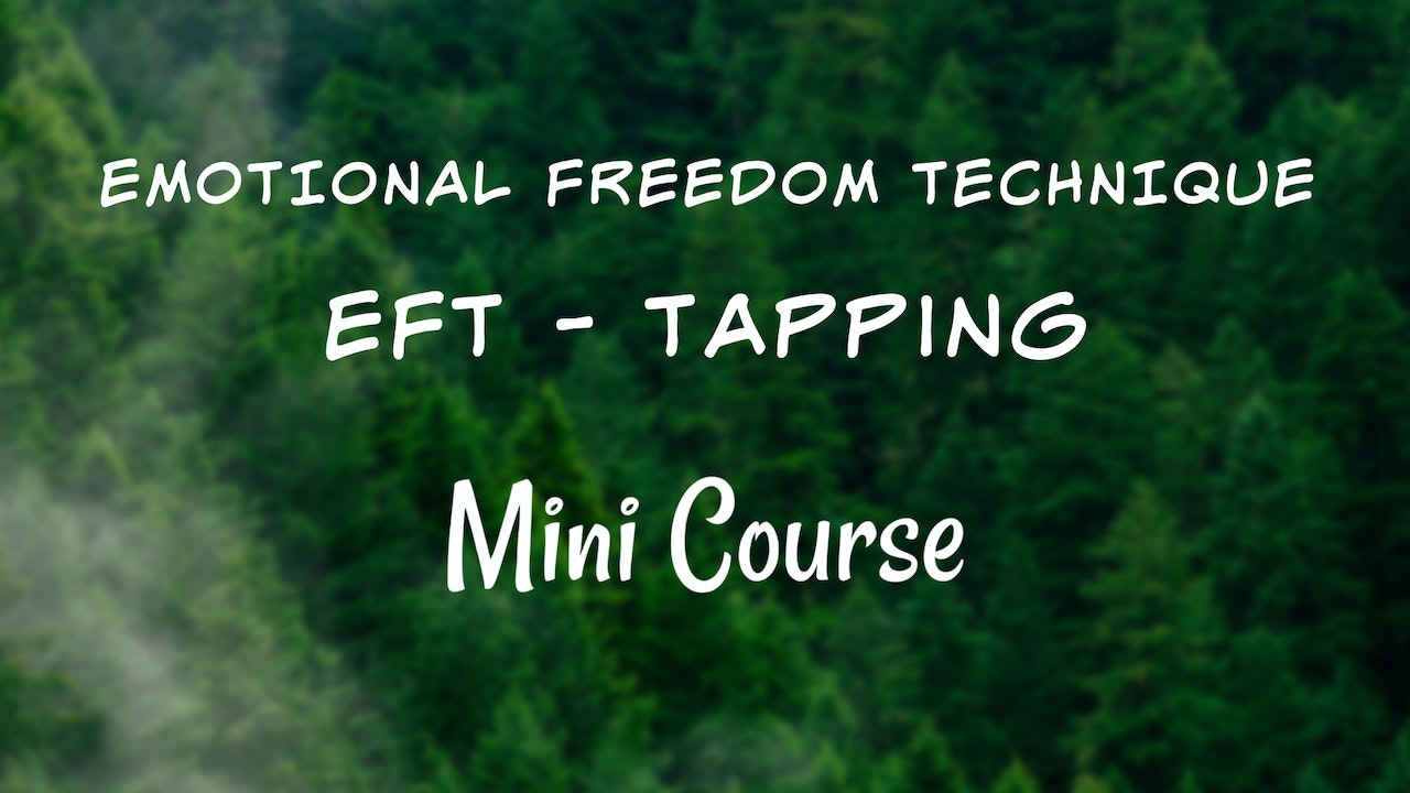 EFT - Tapping Mini Course