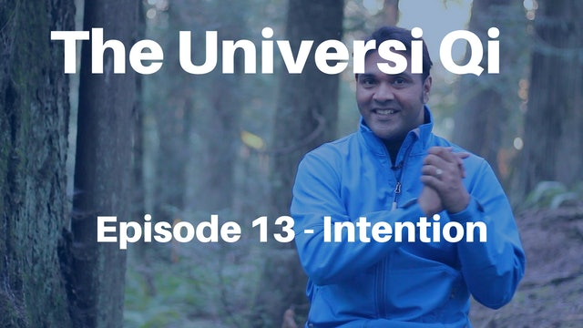 Universi Qi Episode 13 - Intention (3 mins)