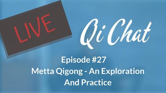 June Qi Chat - Metta Qigong (80 mins)