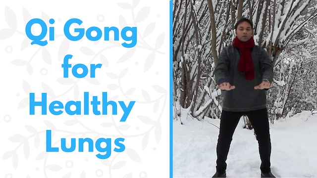 Qi Gong for Healthy Lungs (24 mins)