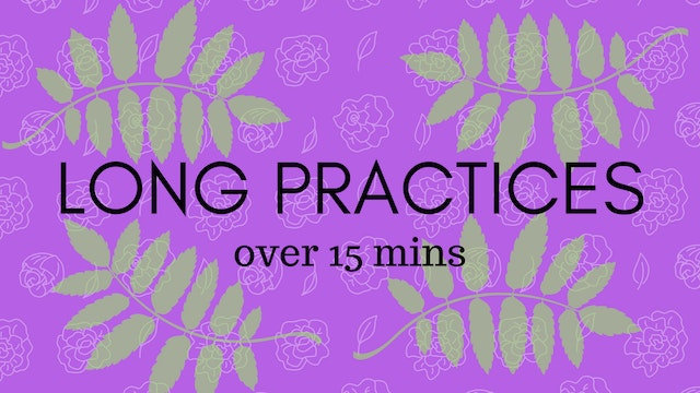 Long Practices