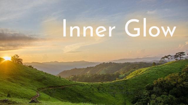 Inner Glow (15 mins)