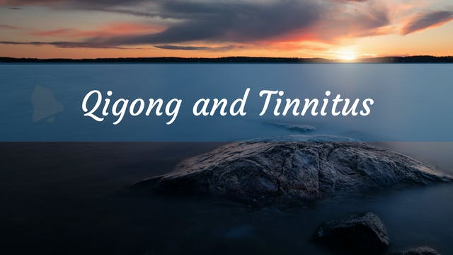 Qigong and Tinnitus