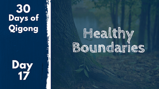 Day 17 Healthy Boundaries (23 mins)