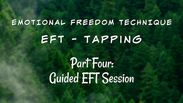 Guided EFT Tapping Session (9 min)
