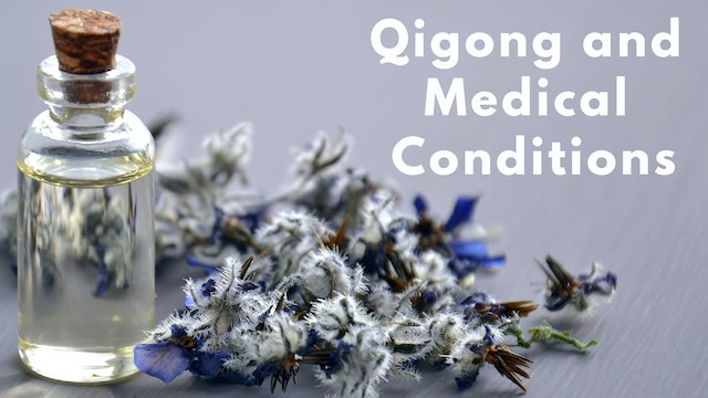 Which Qigong routine to use for medical conditions (4 mins)