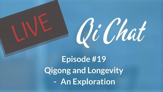 October Qi Chat- Longevity and qigong...
