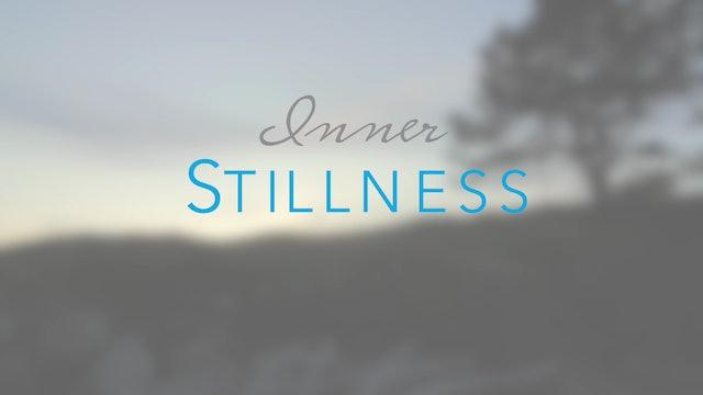Inner Stillness (17 mins)