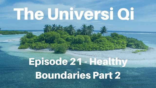 Healthy Boundaries Part 2 (15 mins)