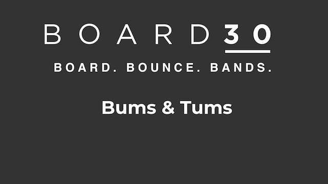Bums & Tums