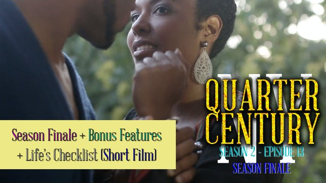 [#QCNY: S2Ep13] Season Finale + Bonus Features + Life's Checklist (Short Film)