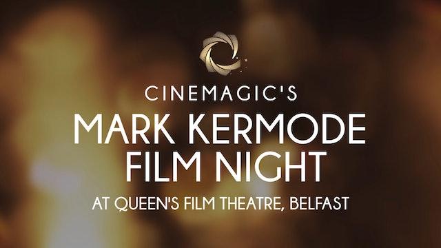 Cinemagic's Mark Kermode Film Night 2020