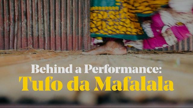 Behind a Performance: Tufo da Mafalala