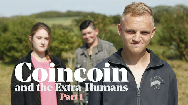 Coincoin and the Extra-Humans, Part 1