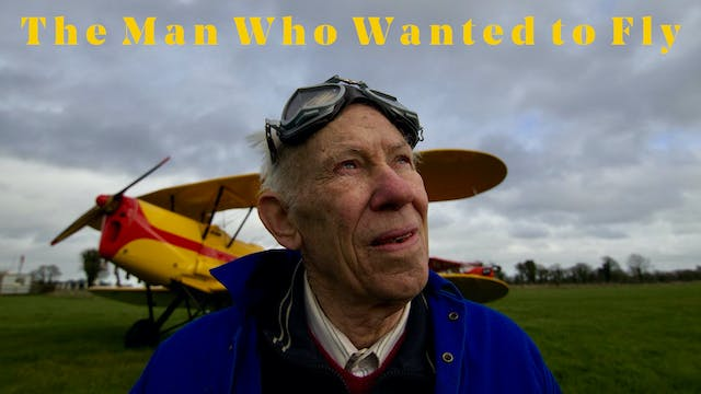The Man Who Wanted to Fly