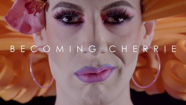Becoming Cherrie - Matthew Cavan's HI...