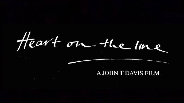Heart on the Line - John T. Davis' ce...