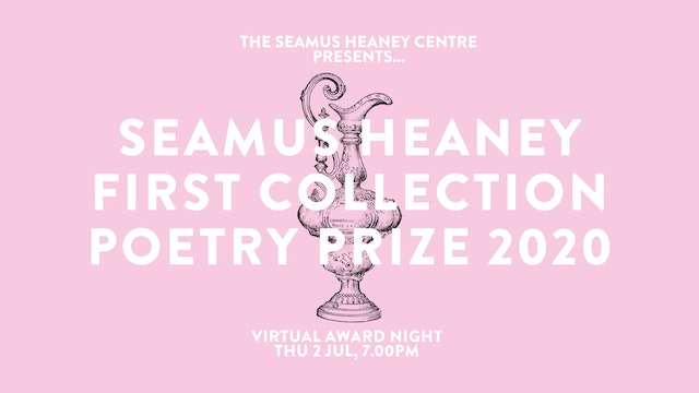 Seamus Heaney First Collection Poetry Prize