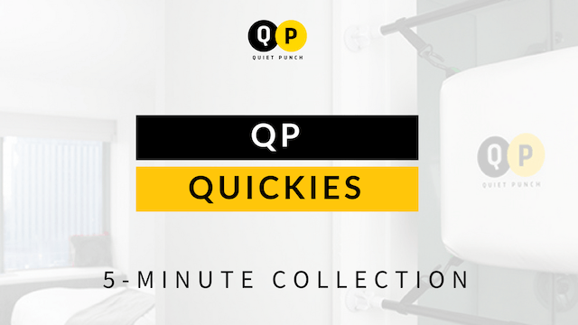 Quickie Series (5 Minute Workouts)