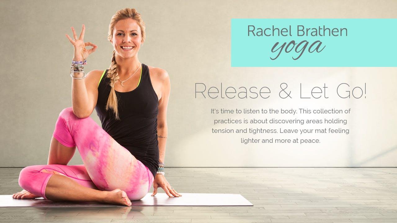 Rachel Brathen Yoga: Release & Let Go!