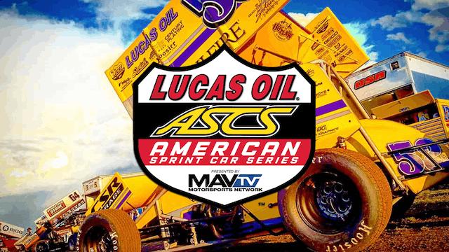 Lucas Oil ASCS  Lucas Oil Speedway  9...