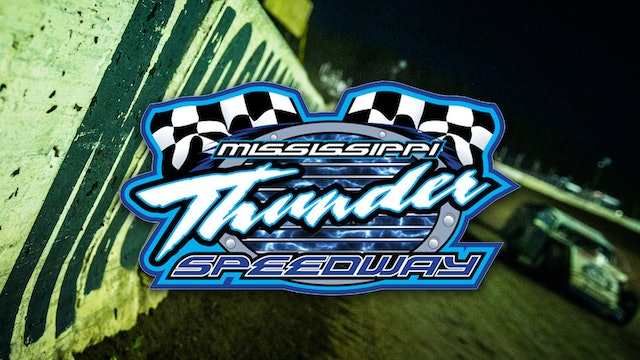 LIVE Rumble by the River 40 Mississippi Thunder Speedway 8/20/21