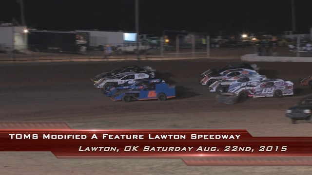 TOMS A-Main Lawton Speedway 8/22/15