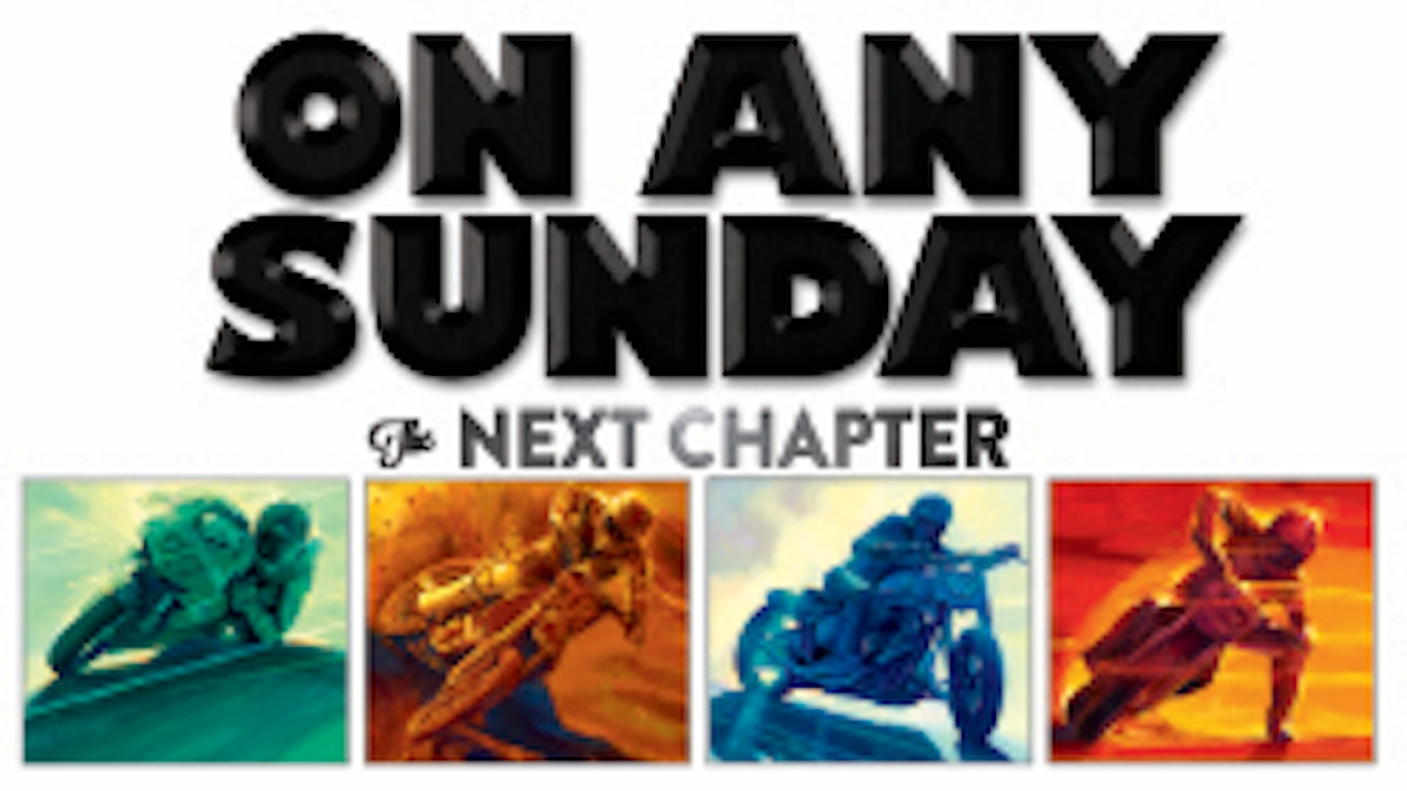 On Any Sunday, The Next Chapter