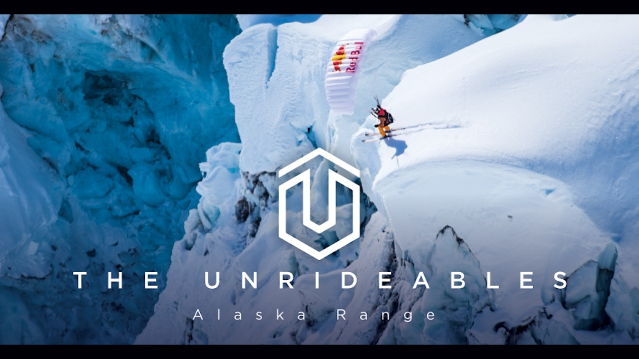 Unrideables: The Alaska Range