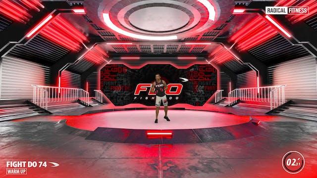 45' FIGHT-DO ®  #74