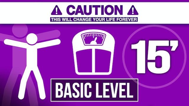15´ Basic level / Conditioning