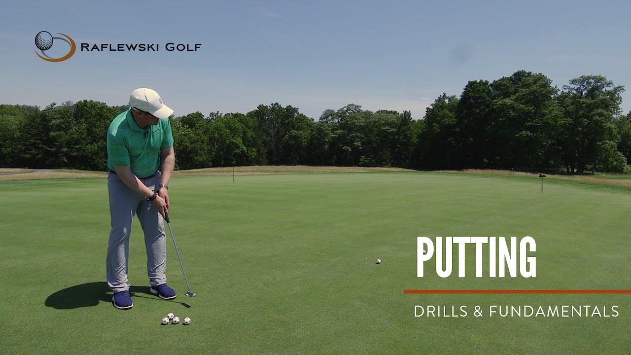 Putting Drills & Fundamentals