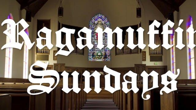 Ragamuffin Sundays S:2 E:4