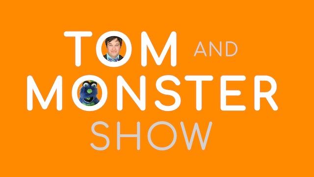 Pilot - Tom and Monster Show