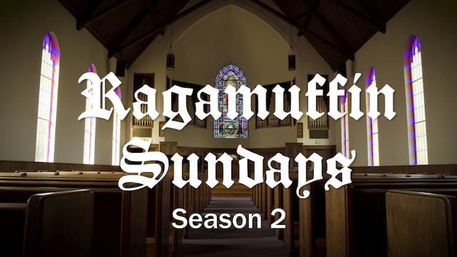 Ragamuffin Sundays S:2 E:1